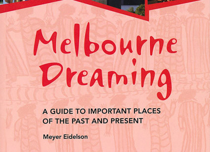 Melbourne Dreaming guidebook