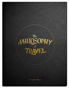 The Philosophy of Travel